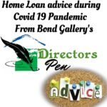 Home Loan advice during Covid 19 Pandemic